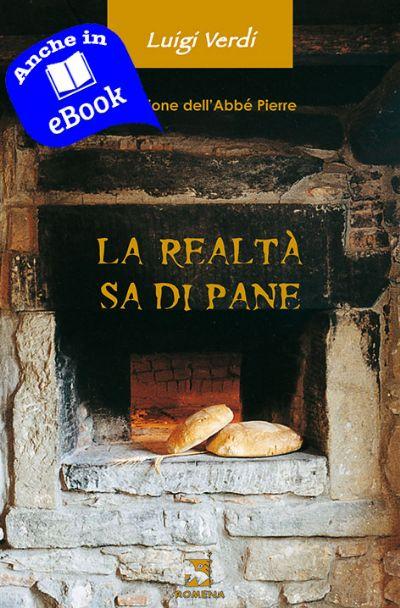 La realta' sa di pane